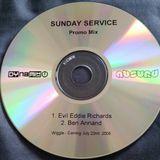 Evil Eddie Richards & Ben Annand - Sunday Service (promo mix) 2006