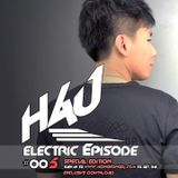 HAU Electric Episode 005 (SPECIAL EDITION WWW.HONGKONGDJ.COM)