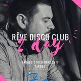 Rêve Disco Club - Extracto Sesión 2-12-17 Factory