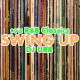 Swing Up 90's R'n'B / June 24 2019 / R&B / R&B Classics