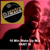 The 10 Minute Wakeup Mix - PART III