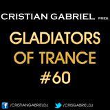 Gladiators Of Trance #60 - by Cristian Gabriel (28.12.12)