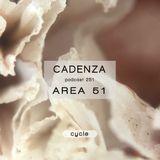 Cadenza Podcast | 251 - Area 51 (Cycle)