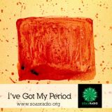 I've Got My Period EP04 - ENVIRONMENSTRUAL: An Interview With Hannah Short