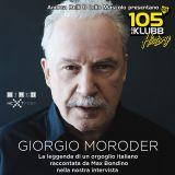 Giorgio Moroder Interview @ 105 InDaKlubb History