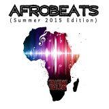 AFROBEATS (Summer 2015 Edition)