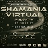 SUZZ - Shamania Virtual Party IV ( #BigRoom Stage )