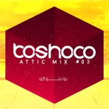 boshoco - Attic Mix #03