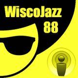 WiscoJazz-Cast - Episode 088