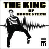 THE KING of HOUSE & TECH