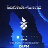 Melodic Progressions Show @ DI.FM Episode 216 - 06R
