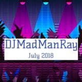DJMadManRay - July 2018