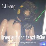 """D'J'Kriegs """"Krieg auf der tanzflache"""" show 17-10-2014"""