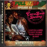 Pull It Up - Episode 44 - S8