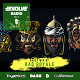dEVOLVE Radio #3 (8/12/17) w/ Bad Royale