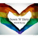 Down 'N' Dirty