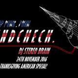Stereo Brain | DJ Brain Live 20: 24/11/16 Soundcheck . 3 American Special