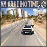 Dancing Time Mix Vol.30
