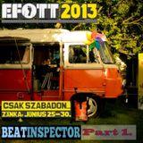 Beatinspector @ EFOTT 2013 - Zánka - Robur Sound System - The beginning - Part 1