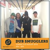 Dub Smugglers 21st August 2016