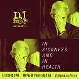 DJ YardSale presents...In Sickness and In Health 3-23-2020