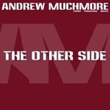 Andrew Muchmore - The Other Side