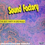 Sound Factory the best party in são paulo radio ativa vol .01