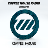 Coffee House Radio Episode 20 - End of year Mix