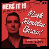 Here it is Mark Sheridan Garcia Wild New  Juke Joint