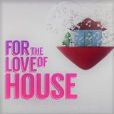 For The Love Of House Music Vol 3