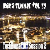 Ibiza Summer vol. 32 - TechHouse Session 2