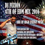 DJ FUZION 4TH OF EDM MIX 2016