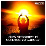 IBIZA SESSIONS 15 - SUNRISE TO SUNSET