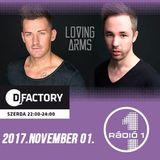 Loving Arms - DJ Factory (2017.11.01.) @ Radio 1