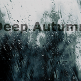 Deep Autumn (who cares about the sun?)