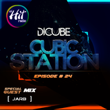 (El Hit Radio) Dicube: Cubic Station special guest mix: JARB