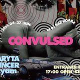 CONVULSED 2014/4/27