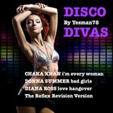 DISCO DIVAS (Chaka Khan, Donna Summer, Diana Ross)