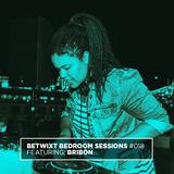 Bribón - BETWIXT Bedroom Sessions #018