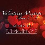 Valentines Mixtape Volume 3 - DJ Manny B