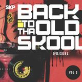 Dj Subz - Back to tha old skool Vol.3