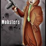 THE MOBSTERS MINI MIX!