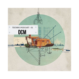 DCM - Techno Podcast - 01 <January 2019>