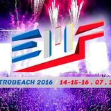 Robin Schulz @ ElectroBeach Music Festival (France) - 15.07.2016 [FREE DOWNLOAD]