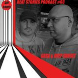GASA & Deep Sunset - Beat Stories Podcast 003 On DMRadio