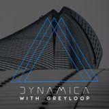 Greyloop - Dynamica Episode 001 (13-04-2018)
