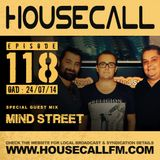 Housecall EP#118 (24/07/13) incl. a guest mix from Mind Street