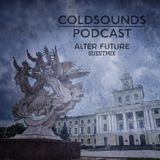 Coldsounds Podcast 023- Alter Future Guest Mix