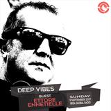 Deep Vibes - Guest ETTORE ENNETIELLE - 03.09.2017