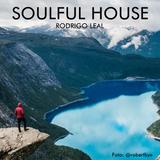 Soulful House [Outubro/2017] - Rodrigo Leal